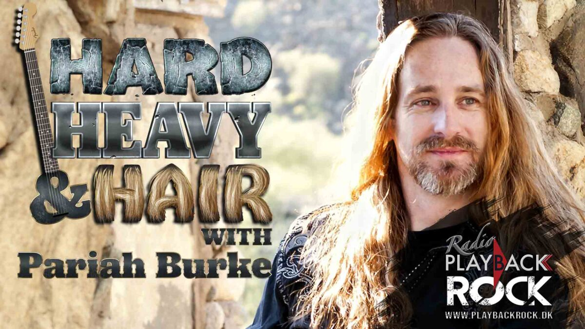Hard Heavy & Hair with Pirrah Burke